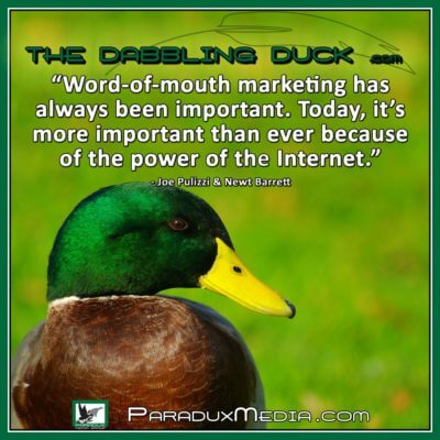 thedabblingduck Word-of-mouth marketing has always been important-Today its more important than ever because of the power of the Internet.jpg