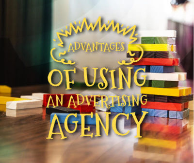 Advantages of Using an Advertising Agency